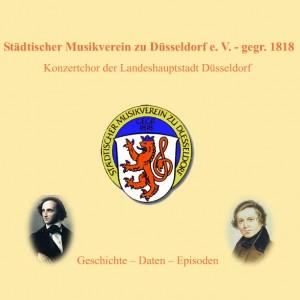 200 Jahre Städtischer Musikverein zu Düsseldorf 1100 Seiten Chronik und Düsseldorfer Musikgeschichte von Manfred Hill