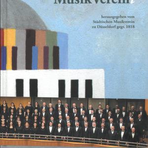 Festbuch zum 200 jährigen Jubiläum des Städtischen Musikvereins zu Düsseldorf